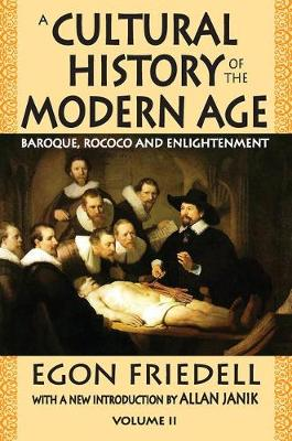 A Cultural History of the Modern Age: Volume 2, Baroque, Rococo and Enlightenment