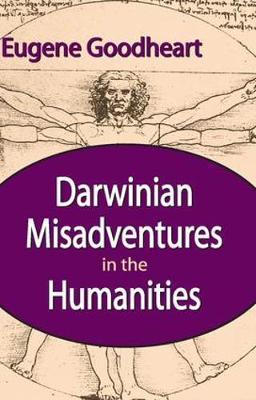Darwinian Misadventures in the Humanities