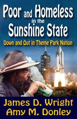 Poor and Homeless in the Sunshine State: Down and Out in Theme Park Nation