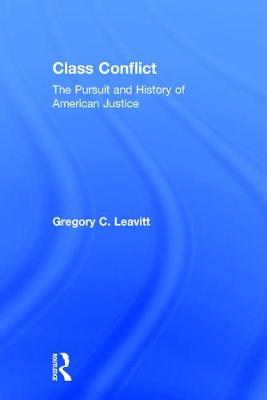 Class Conflict: The Pursuit and History of American Justice