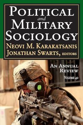 Political and Military Sociology: Volume 40: An Annual Review