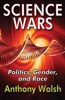 Science Wars: Politics, Gender, and Race