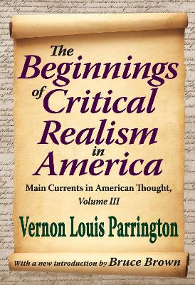 The Beginnings of Critical Realism in America: Main Currents in American Thought