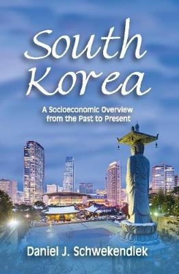 South Korea: A Socioeconomic Overview from the Past to Present