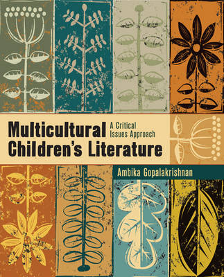 Multicultural Children's Literature: A Critical Issues Approach