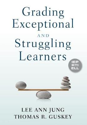 Grading Exceptional and Struggling Learners