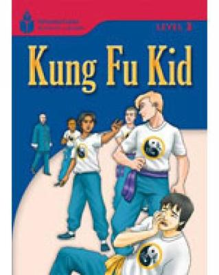 Kung Fu Kid: Foundations Reading Library 3