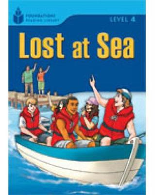 Lost at Sea: Foundations Reading Library 4