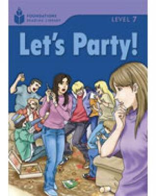 Let's Party!: Foundations Reading Library 7