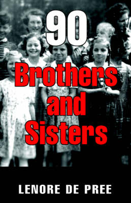 Ninety Brothers and Sisters
