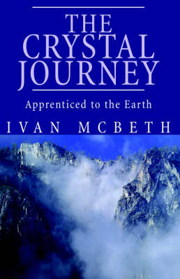 The Crystal Journey: The Crystal Journey