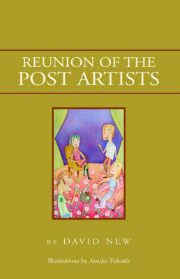Reunion of the Post Artists