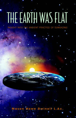 The Earth Was Flat: Insight Into the Ancient Practice of Sungazing
