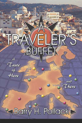 A Traveler's Buffet: A Taste of Here and There
