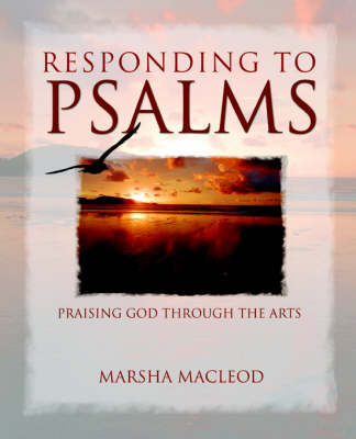 Responding to Psalms