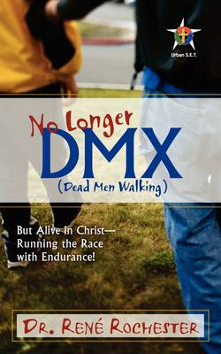 No Longer DMX: But Alive in Christ