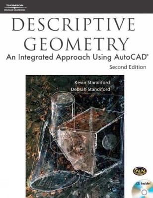 Descriptive Geometry: An Integrated Approach Using AutoCAD (R)