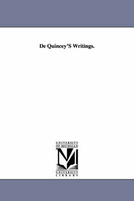de Quincey's Writings: Literary Reminiscences, in Two Volumes. Vol. I