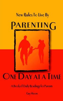 New Rules to Live By: Parenting One Day at a Time