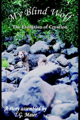 My Blind Wolf: The Evolution of Creation