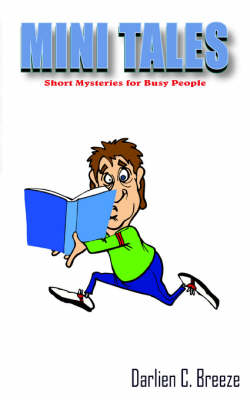 Mini Tales: Short Mystries for Busy People