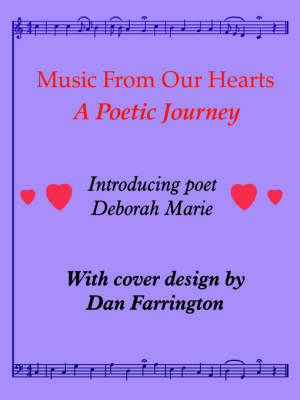 Music From Our Hearts: A Poetic Journey