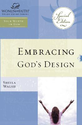 Embracing God's Design for Your Life
