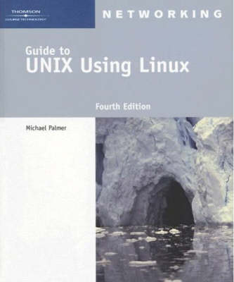 Guide to UNIX Using Linux, International Edition
