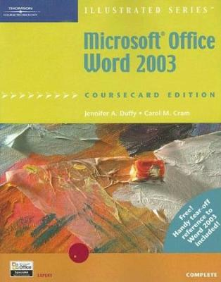 Microsoft Office Word 2003, Illustrated Complete, CourseCard Edition