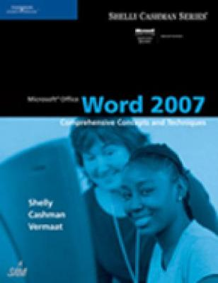 Microsoft Office Word 2007: Comprehensive Concepts and Techniques