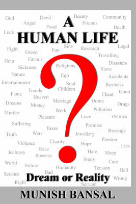 """A Human Life """"Dream or Reality"""""""