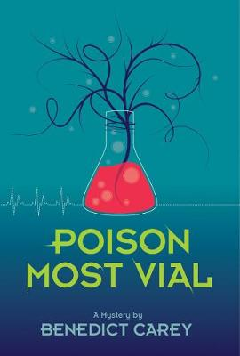 Poison Most Vial: A Mystery