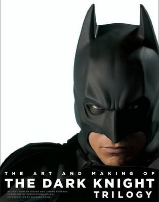Art and Making of the Dark Knight Trilogy