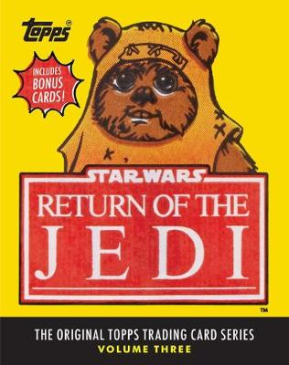 Star Wars: Return of the Jedi: The Original Topps Trading Card Series: Volume 3