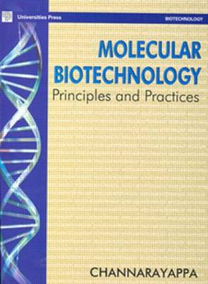 Molecular Biotechnology: Principles and Practices
