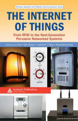 The Internet of Things: From RFID to the Next-Generation Pervasive Networked Systems