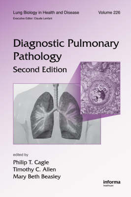 Diagnostic Pulmonary Pathology, Second Edition