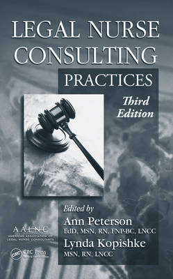 Legal Nurse Consulting: Principles and Practices