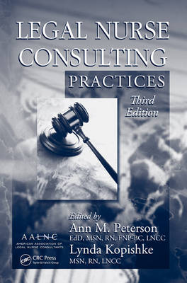 Legal Nurse Consulting Practices: Volume 2