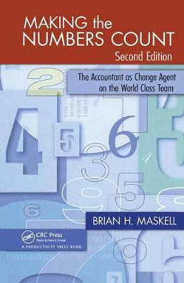 Making the Numbers Count: The Accountant as Change Agent on the World Class Team