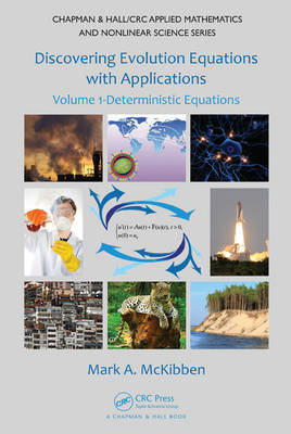 Discovering Evolution Equations with Applications: Volume 1-Deterministic Equations
