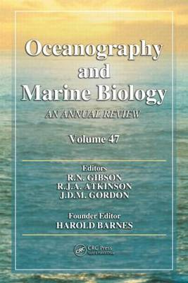 Oceanography and Marine Biology: An Annual Review: Vol. 47