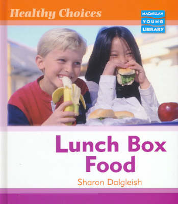 Healthy Choices Lunch Box Food Macmillan Library