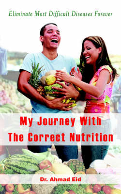 My Journey With The Correct Nutrition