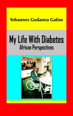 My Life With Diabetes: African Perspectives