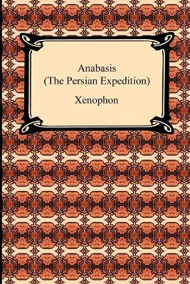 Anabasis (the Persian Expedition)