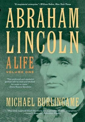 Abraham Lincoln: A Life: 2-vol. set