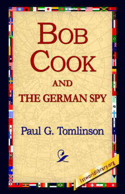 Bob Cook and the German Spy