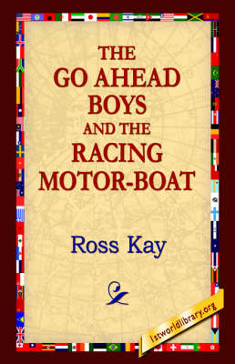 The Go Ahead Boy and the Racing Motor-Boat