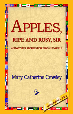 Apples, Ripe and Rosy, Sir,